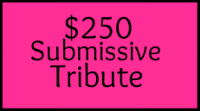 250SubmissiveTribute